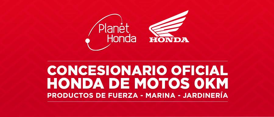 Planet Honda - Honda. Concesionario Oficial Honda de Motos 0Km. Productos de fuerza - Marina - Jardinería - Motos 0km